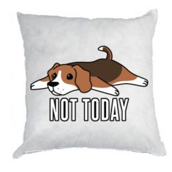 Подушка Dog not today