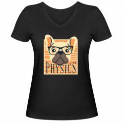 Женская футболка с V-образным вырезом Dog Physicist