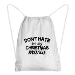 Купить Рюкзак-мешок Don't hate my christmas music, FatLine
