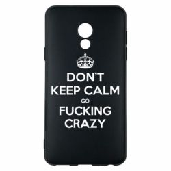 Чехол для Meizu 15 Lite Don't keep calm go fucking crazy - FatLine