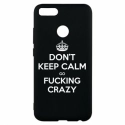 Чехол для Xiaomi Mi A1 Don't keep calm go fucking crazy - FatLine