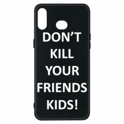 Чохол для Samsung A6s Don't kill your friends kids!