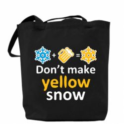 Сумка Don't Make Yellow snow - FatLine