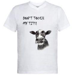 Чоловіча футболка з V-подібним вирізом Don`t touch my tits