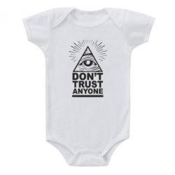 Дитячий бодік Don't Trust Anyone