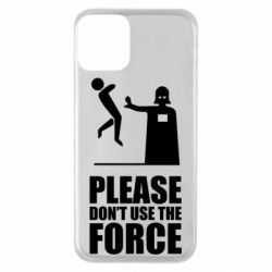 """Чехол для iPhone 11 """"Don't use the forse"""""""
