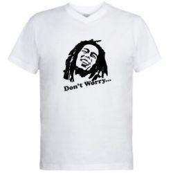 Мужская футболка  с V-образным вырезом Don't Worry (Bob Marley) - FatLine