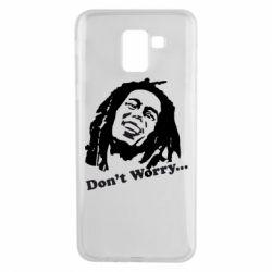 Чехол для Samsung J6 Don't Worry (Bob Marley)
