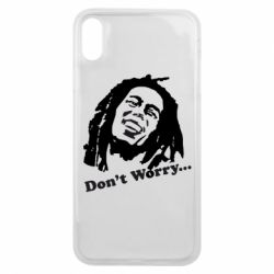 Чехол для iPhone Xs Max Don't Worry (Bob Marley)