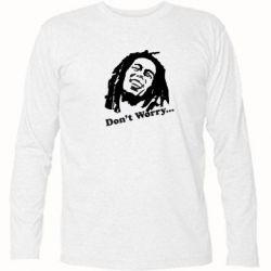 Футболка с длинным рукавом Don't Worry (Bob Marley) - FatLine