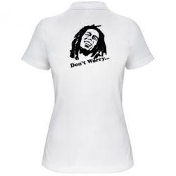 Женская футболка поло Don't Worry (Bob Marley) - FatLine