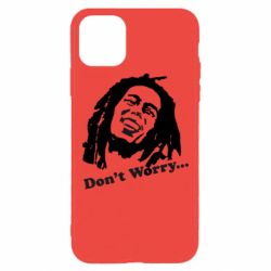 Чохол для iPhone 11 Pro Max don't Worry (Bob Marley)