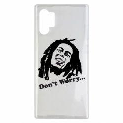 Чехол для Samsung Note 10 Plus Don't Worry (Bob Marley)