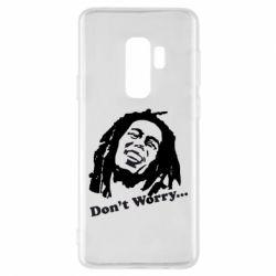 Чехол для Samsung S9+ Don't Worry (Bob Marley)