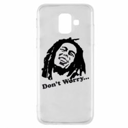 Чехол для Samsung A6 2018 Don't Worry (Bob Marley)