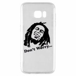 Чехол для Samsung S7 EDGE Don't Worry (Bob Marley)