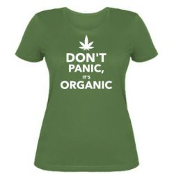 Женская футболка Dont panic its organic