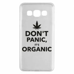 Чехол для Samsung A3 2015 Dont panic its organic