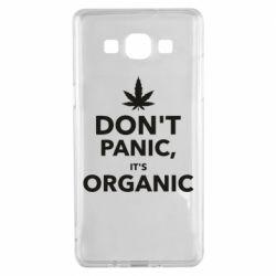 Чехол для Samsung A5 2015 Dont panic its organic
