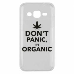 Чехол для Samsung J2 2015 Dont panic its organic