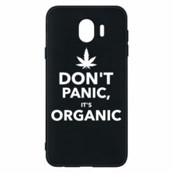 Чехол для Samsung J4 Dont panic its organic