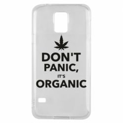 Чехол для Samsung S5 Dont panic its organic