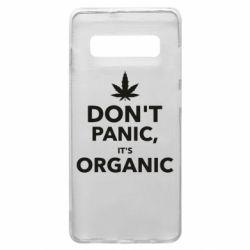 Чехол для Samsung S10+ Dont panic its organic