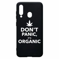 Чехол для Samsung A60 Dont panic its organic