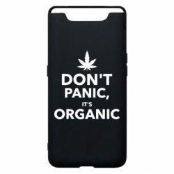 Чехол для Samsung A80 Dont panic its organic