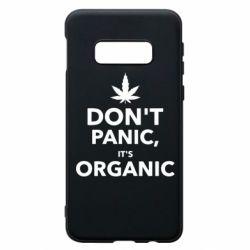 Чехол для Samsung S10e Dont panic its organic