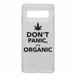 Чехол для Samsung S10 Dont panic its organic