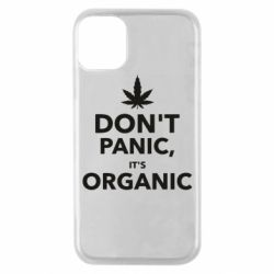 Чехол для iPhone 11 Pro Dont panic its organic