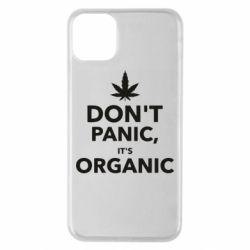 Чехол для iPhone 11 Pro Max Dont panic its organic