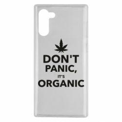 Чехол для Samsung Note 10 Dont panic its organic