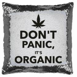 Подушка-хамелеон Dont panic its organic