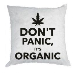 Подушка Dont panic its organic