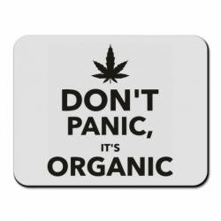 Коврик для мыши Dont panic its organic