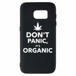 Чехол для Samsung S7 Dont panic its organic