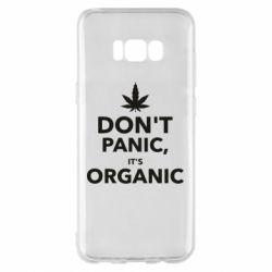 Чехол для Samsung S8+ Dont panic its organic