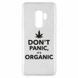 Чехол для Samsung S9+ Dont panic its organic
