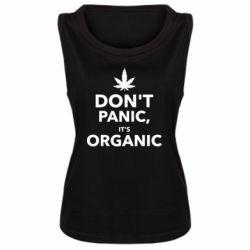 Женская майка Dont panic its organic