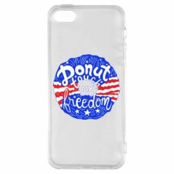 Чехол для iPhone5/5S/SE Donut  touch  my  freedom - FatLine