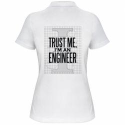 Жіноча футболка поло Довірся мені я інженер
