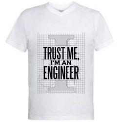 Чоловіча футболка з V-подібним вирізом Довірся мені я інженер