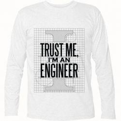 Футболка з довгим рукавом Довірся мені я інженер