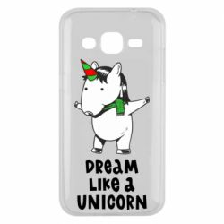 Чехол для Samsung J2 2015 Dream like a unicorn