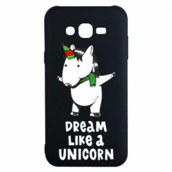 Чехол для Samsung J7 2015 Dream like a unicorn