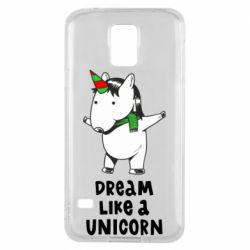 Чехол для Samsung S5 Dream like a unicorn