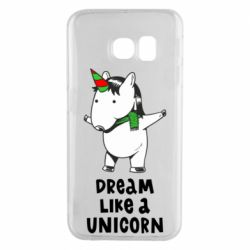 Чехол для Samsung S6 EDGE Dream like a unicorn
