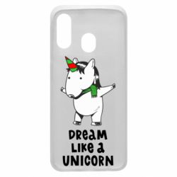 Чехол для Samsung A40 Dream like a unicorn